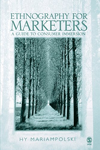 9780761969471: Ethnography for Marketers: A Guide to Consumer Immersion