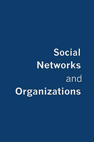9780761969563: Social Networks and Organizations
