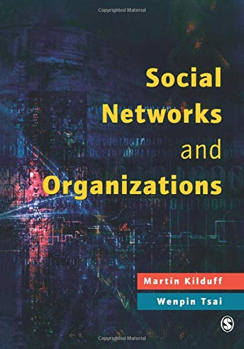 9780761969570: Social Networks and Organizations