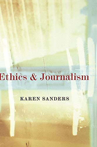 9780761969662: Ethics and Journalism
