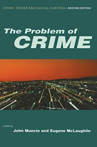 9780761969709: The Problem of Crime (Published in association with The Open University)