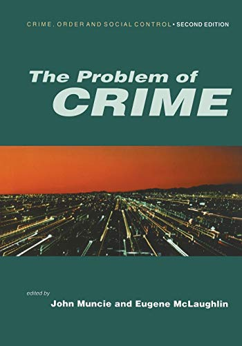 9780761969716: The Problem of Crime (Published in association with The Open University)