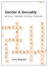 9780761969785: Gender and Sexuality: Critical Theories, Critical Thinkers