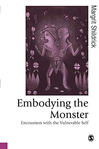9780761970149: Embodying the Monster: Encounters with the Vulnerable Self (Published in association with Theory, Culture & Society)