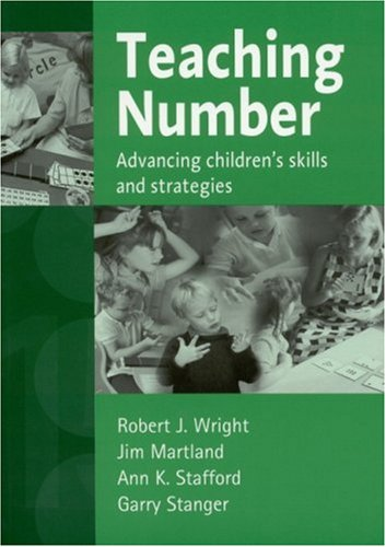 9780761970514: Teaching Number: Advancing Children′s Skills and Strategies