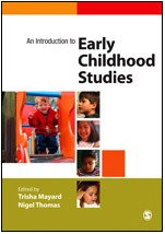 9780761970736: An Introduction to Early Childhood Studies
