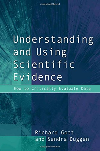 9780761970835: Understanding and Using Scientific Evidence: How to Critically Evaluate Data