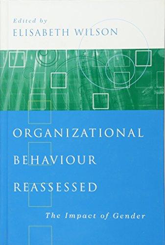 9780761970927: Organizational Behaviour Reassessed: The Impact of Gender