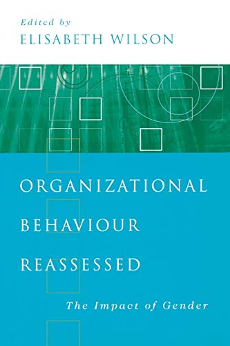 9780761970934: Organizational Behaviour Reassessed: The Impact of Gender