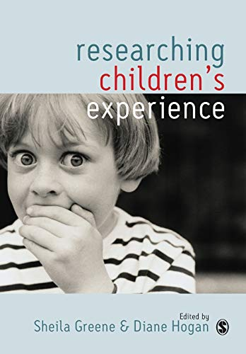 9780761971030: Researching Children′s Experience: Approaches and Methods