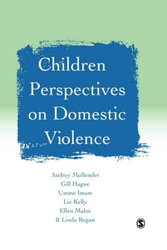 Children's Perspectives on Domestic Violence: Audrey Mullender, Gill