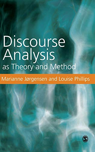 9780761971115: Discourse Analysis as Theory and Method