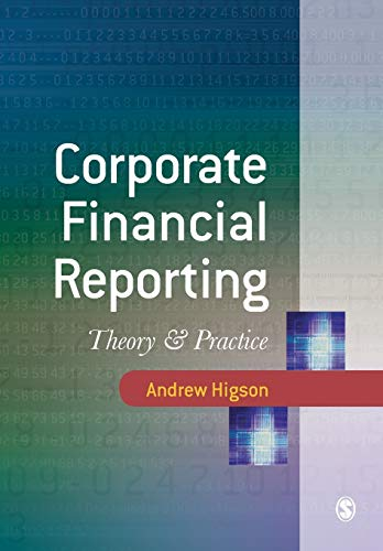 9780761971412: Corporate Financial Reporting: Theory and Practice