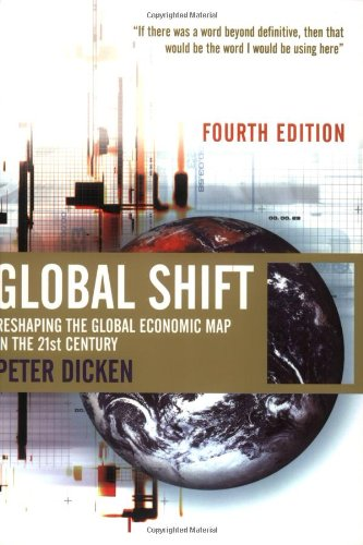 9780761971504: Global Shift: Reshaping the Global Economic Map in the 21st Century