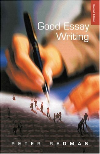 9780761972044: Good Essay Writing: A Social Sciences Guide (Published in association with The Open University)
