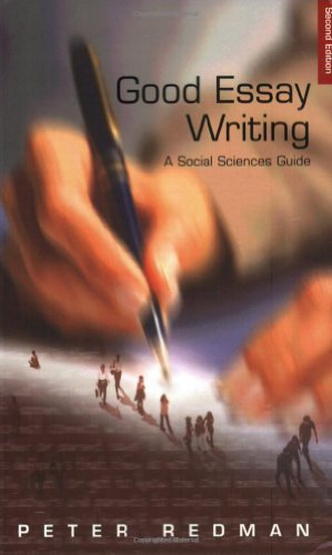 Good Essay Writing : A Social Sciences Guide. Second Edition: Peter Redman