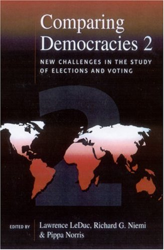 9780761972228: Comparing Democracies 2: New Challenges in the Study of Elections and Voting