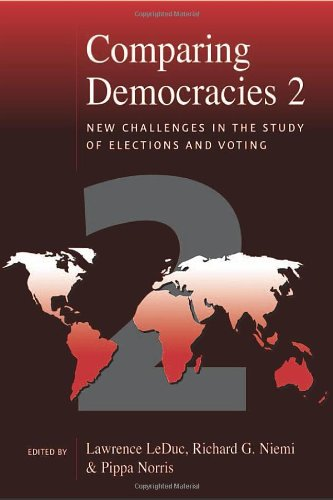 Comparing Democracies 2: New Challenges in the: LeDuc, Lawrence