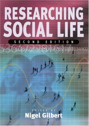 Researching Social Life: Gilbert N (ed)