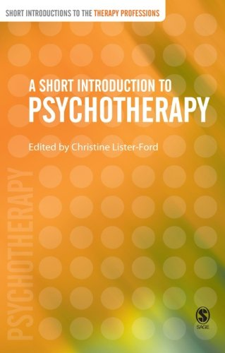 9780761973041: A Short Introduction to Psychotherapy (Short Introductions to the Therapy Professions)