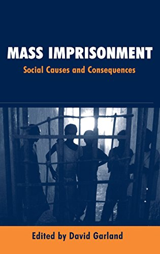 9780761973232: Mass Imprisonment: Social Causes and Consequences