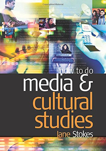 9780761973294: How to do Media and Cultural Studies
