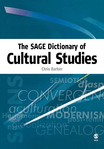9780761973416: The Sage Dictionary of Cultural Studies: v. 1