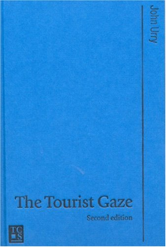 9780761973461: The Tourist Gaze (Published in association with Theory, Culture & Society)