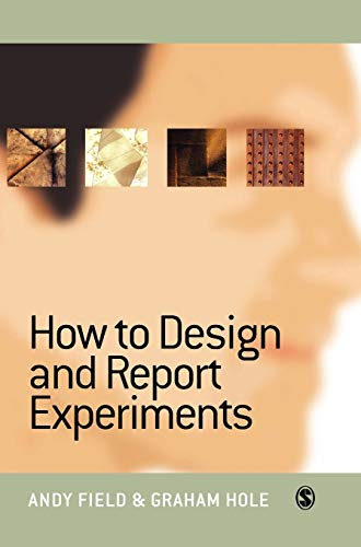 9780761973829: How to Design and Report Experiments