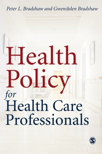 9780761974017: Health Policy for Health Care Professionals