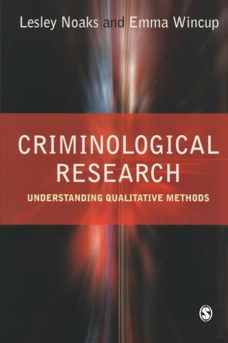 9780761974079: Criminological Research: Understanding Qualitative Methods (Introducing Qualitative Methods series)