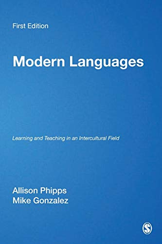 9780761974185: Modern Languages: Learning and Teaching in an Intercultural Field (Teaching & Learning the Humanities in HE series)