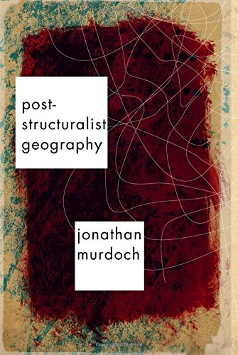9780761974239: Post-structuralist Geography: A Guide to Relational Space