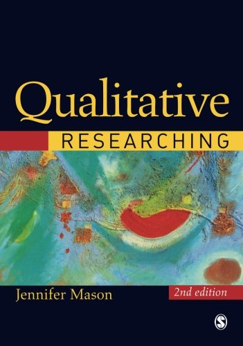9780761974284: Qualitative Researching