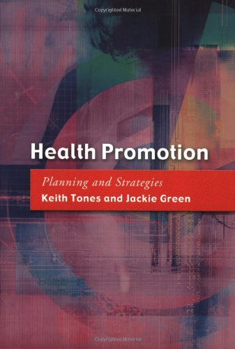9780761974499: Health Promotion: Planning and Strategies