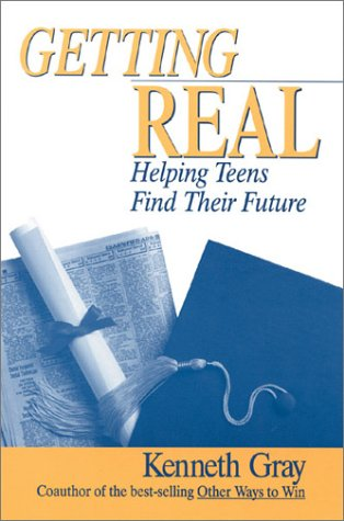9780761975144: Getting Real: Helping Teens Find Their Future
