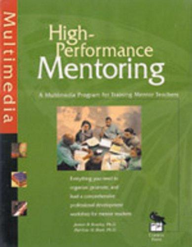 9780761975212: High-Performance Mentoring Kit: A Multimedia Program for Training Mentor Teachers