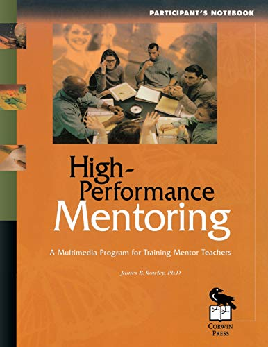 High-Performance Mentoring Participant's Notebook: A Multimedia Program: Rowley, James B,