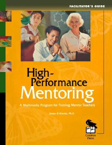 High-Performance Mentoring Facilitator's Guide: A Multimedia Program: Dr. James B