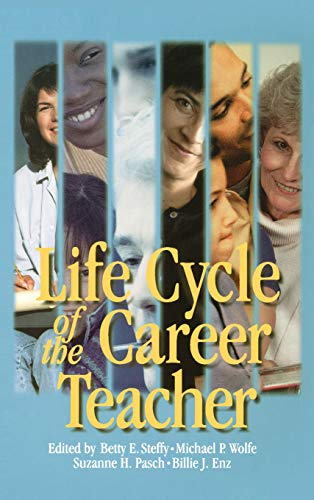 9780761975397: Life Cycle of the Career Teacher (1-Off Series)