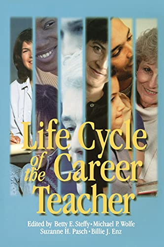 9780761975403: Life Cycle of the Career Teacher (1-Off Series)