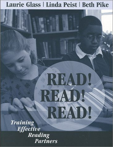 Read! Read! Read! : Training Effective Reading: Glass, Laurie, Peist,