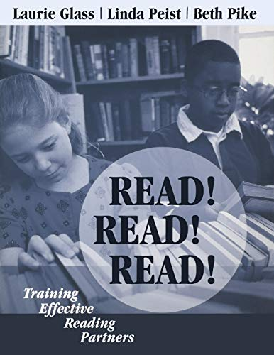 Read! Read! Read! : Training Effective Reading: Beth Pike, Laurie