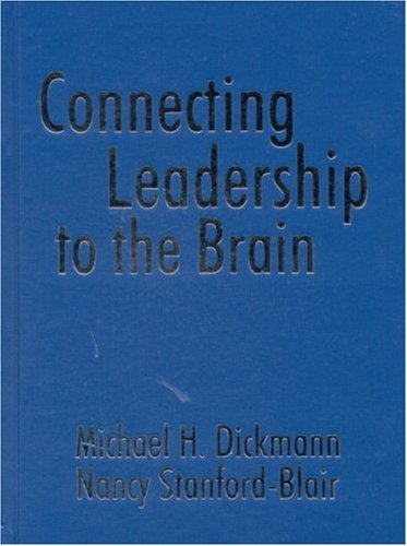 9780761976677: Connecting Leadership to the Brain
