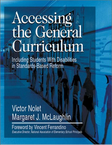 9780761976691: Accessing the General Curriculum: Including Students With Disabilities in Standards-Based Reform