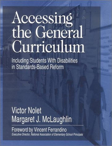9780761976707: Accessing the General Curriculum: Including Students With Disabilities in Standards-Based Reform