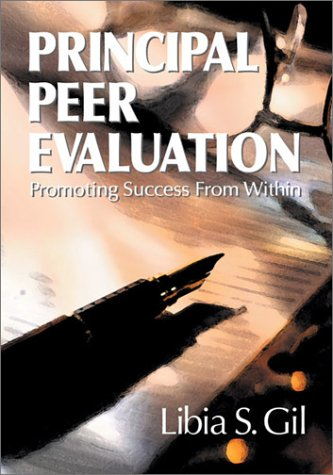 9780761977094: Principal Peer Evaluation: Promoting Success From Within