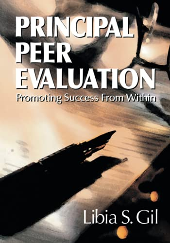 9780761977100: Principal Peer Evaluation: Promoting Success from Within