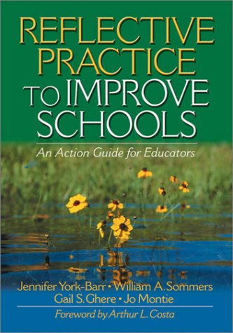9780761977629: Reflective Practice to Improve Schools: An Action Guide for Educators