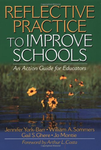 9780761977636: Reflective Practice to Improve Schools: An Action Guide for Educators